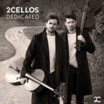 2CELLOS / Dedicated