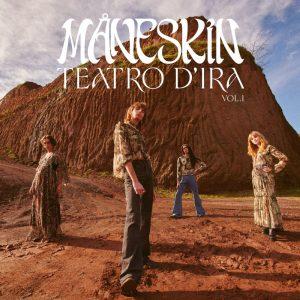 Måneskin / Teatro d'ira: Vol. I