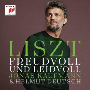 Jonas Kaufmann / Liszt – Freudvoll und leidvoll