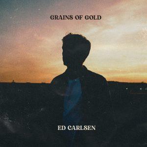 Ed Carlsen/ Grains of Gold (Vinyl)