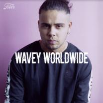 Wavey worldwide