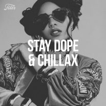 Stay Dope & Chillax