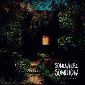 """Julián Maeso cierra el ciclo de """"Somewhere Somehow"""" con una actuación en el programa de Jools Holland de la BBC2 y una gira por Alemania"""