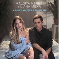 """Maldita Nerea y Ana Mena lanzan una nueva versión de """"A quien quiera escuchar"""""""