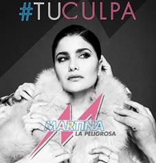 """Martina La Peligrosa estrena el videoclip de su nuevo single """"Tu culpa"""""""