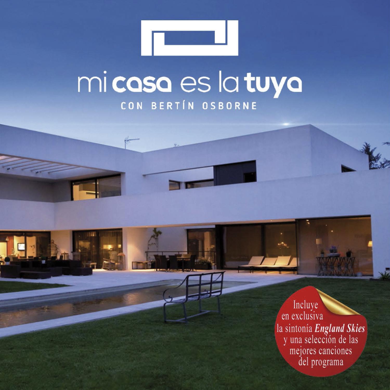 Mi casa es la tuya el doble cd con las canciones que for Tu casa es mi casa online