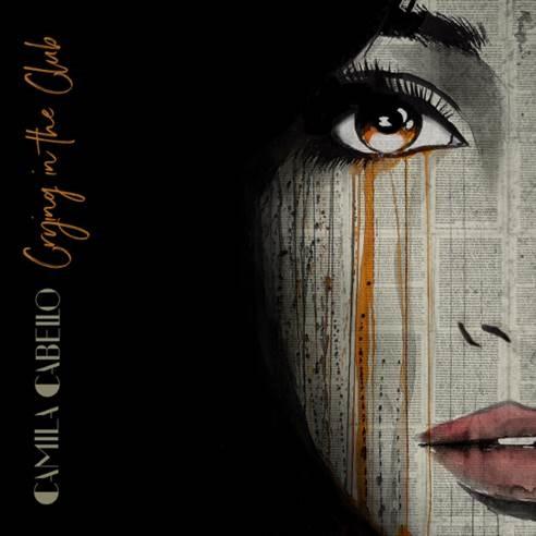 "Camila Cabello lanza su single debut ""Crying In The Club"""