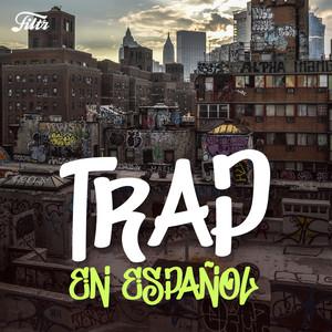 Trap en Español ISSA lifestyle 'Lo mejor del trap en español'