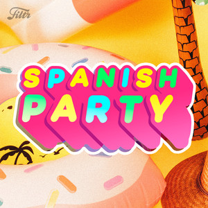 Spanish Party Hits ??? Latin Hits & Spanish Songs : Top Spanish Hits