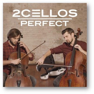 2CELLOS PERFECT