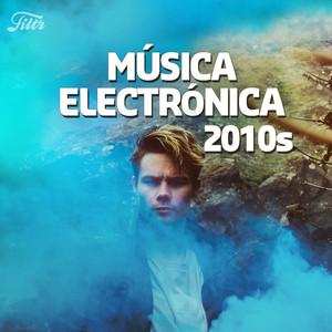 Música Electrónica Antigua y Nueva (2010s) : 2019 – 2018 – 2017 – 2016 – 2015 – 2014 – 2013 – 2012
