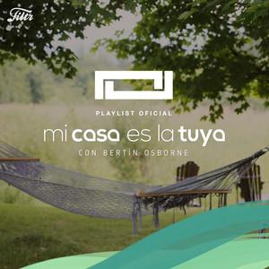 Mi Casa Es La Tuya : Playlist Oficial