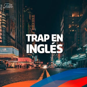 Trap en Inglés 2018 #trapping