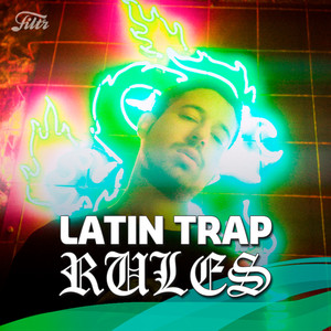 Latin Trap Rules : 'Lo Mejor del Trap en Español'  – Spanish Trap Hits
