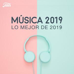 Música 2019 : Lo Mejor de 2019 ? Best of 2019 ?