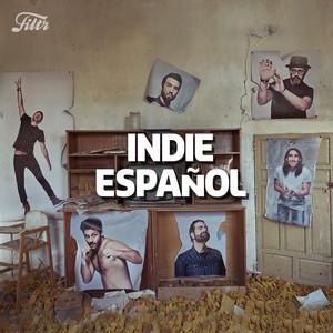 Indie Español 2019 :  'Musica Indie Española'