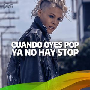 Cuando Oyes Pop, Ya No Hay Stop