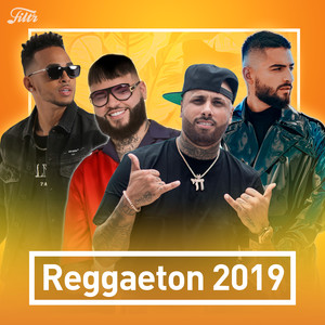 Top Reggaeton 2019  : Sola Te Quedaste, Y Te Quemaste Anuel – Ella No Está Buscando Novio ft Maluma