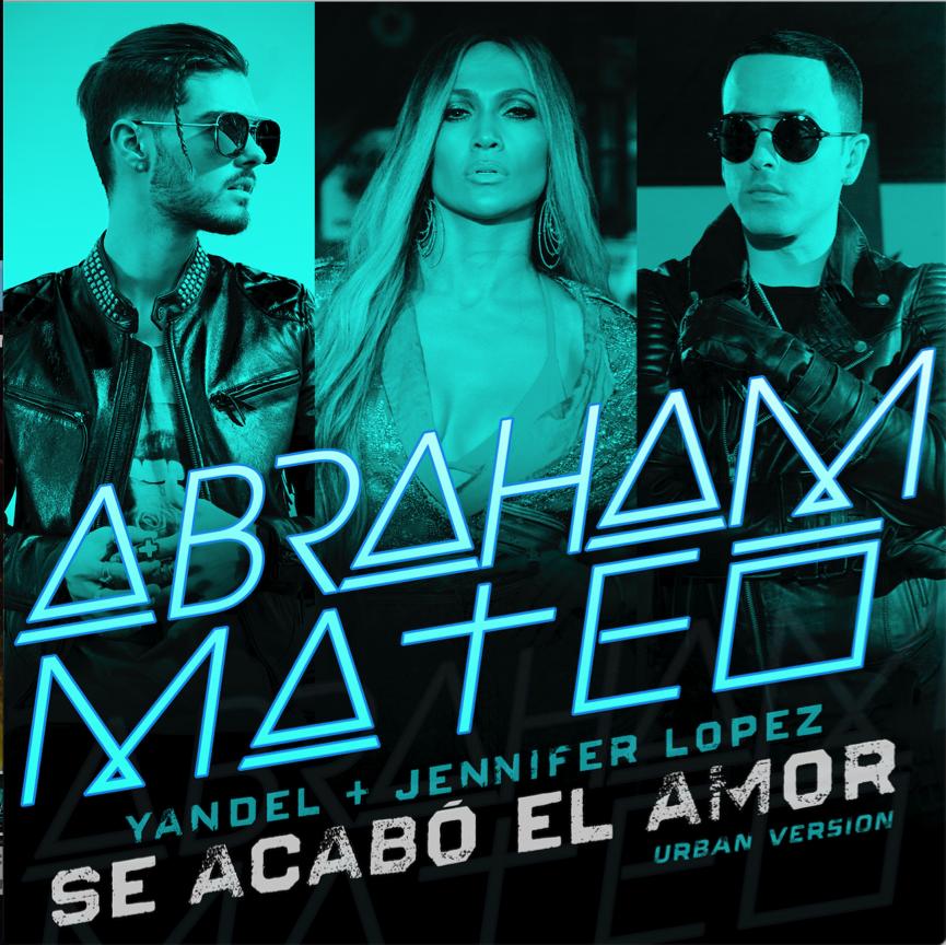 """Este viernes, Abraham Mateo estrena en vídeo de """"Se acabó el amor"""", junto a Jennifer López y Yandel"""