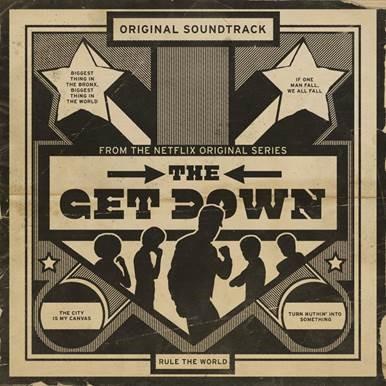 "La banda sonora oficial de la serie ""The Get Down"" ya a la venta"