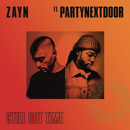 "Zayn lanza su nuevo single ""Still Got Time"", Ft. PartyNextDoor"
