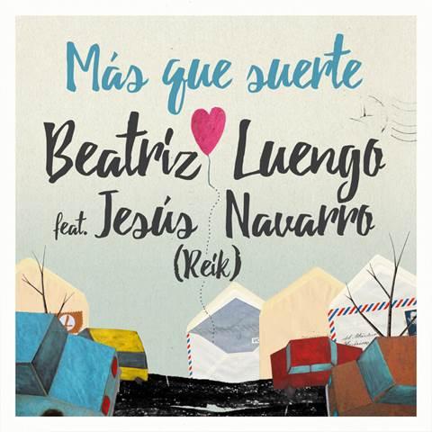 """Beatriz Luengo publica una versión acústica de """"Más que suerte"""" junto a su amiga Lara Álvarez"""