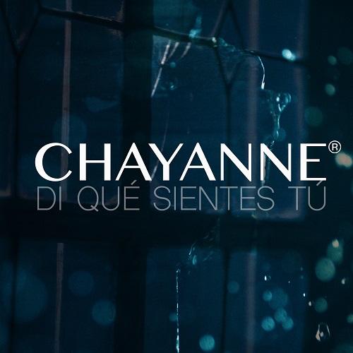 """CHAYANNE® estrena su nuevo single """"Dí qué sientes tú"""""""