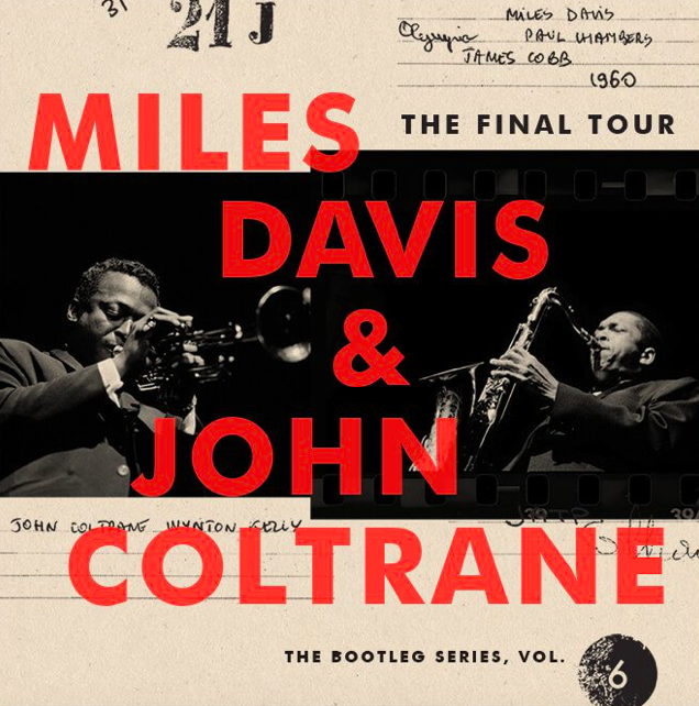 "El recopilatorio ""The Final Tour: The Bootleg Series Vol. 6"" de Miles Davis y John Coltrane sale a la venta el 23 de marzo"