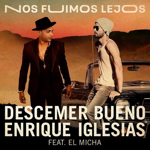 """Descember Bueno publica """"Nos fuimos lejos"""", su single debut con Sony Music, junto a Enrique Iglesias"""
