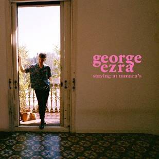 "George Ezra estrena su nuevo single y anuncia el lanzamiento de su segundo álbum ""Staying At Tamara's"""