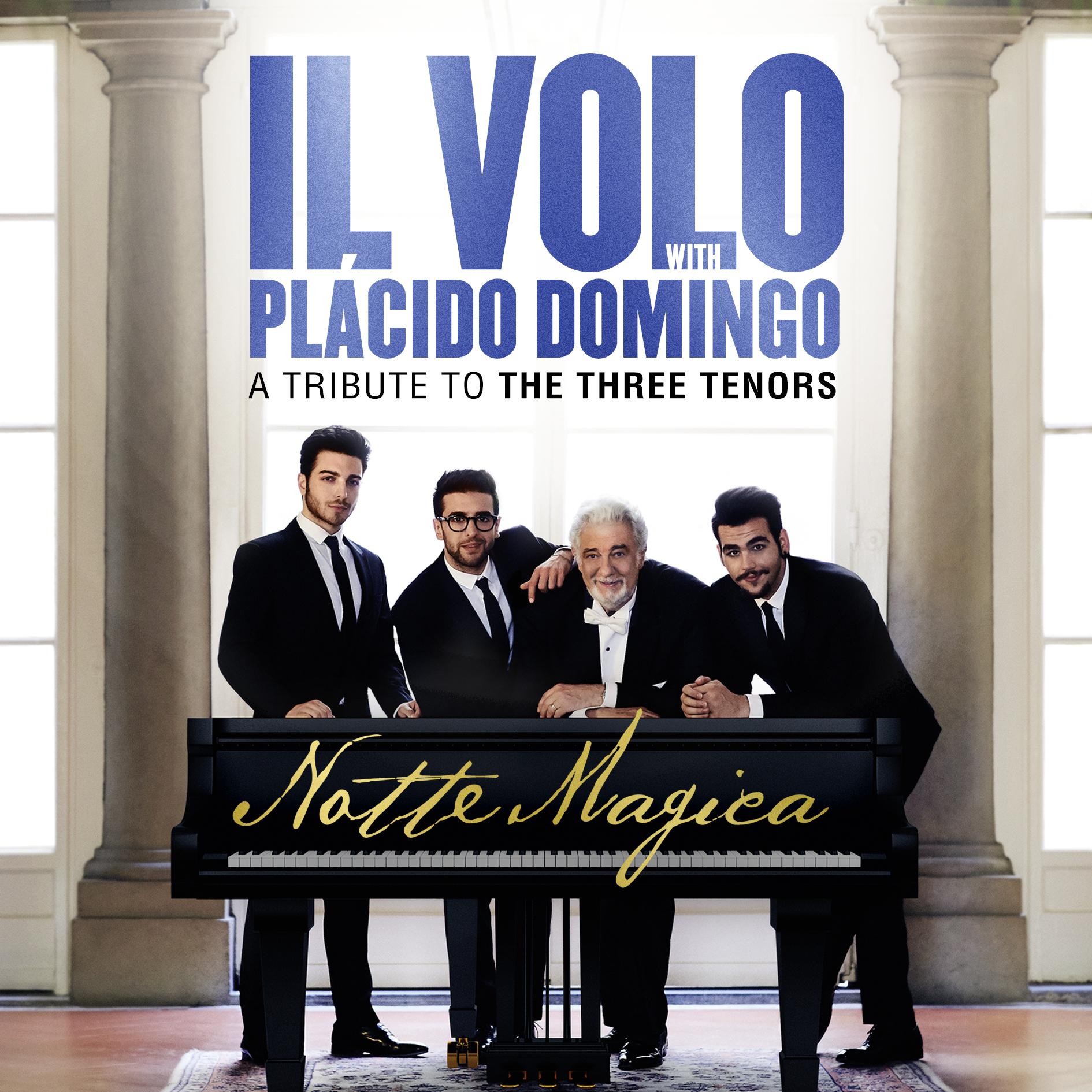 """Il Volo con Plácido Domingo: tributo a los tres tenores """"Una noche mágica"""". CD+DVD a la venta el 30 de Septiembre"""