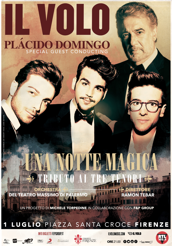 Il Volo y Plácido Domingo – Concierto homenaje a los tres tenores – viernes 1 de Julio en Florencia