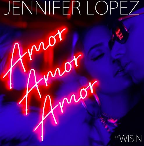 """Jennifer Lopez es No.1 de la lista Latin Airplay de Billboard con su single """"Amor, amor, amor"""" feat. Wisin"""