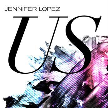 """Jennifer Lopez estrena hoy su nuevo single en inglés """"Us"""""""