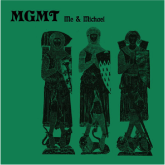 MGMT Me and Michael