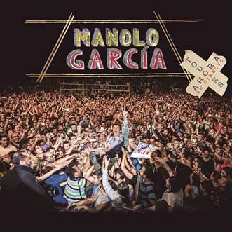 """Manolo García lanza """"Todo es Ahora en directo"""" el 6 de octubre; consigue la canción """"Carbón y ramas secas"""" con la reserva del álbum"""