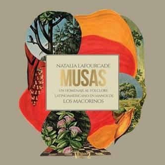 """Natalia Lafourcade publica hoy """"Musas: Un Homenaje Al Folclore Latinoamericano VOL. 2"""" y agota las entradas para sus conciertos en Barcelona y Madrid"""
