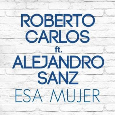 Roberto Carlos Esa Mujer