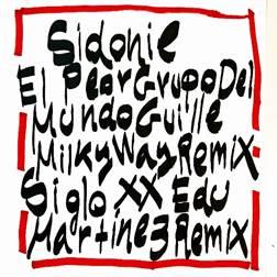 """SIDONIE presenta los remixes de """"El peor grupo del mundo"""" por Guille Milkyway y el de """"Siglo XX"""" por Edu Martínez"""