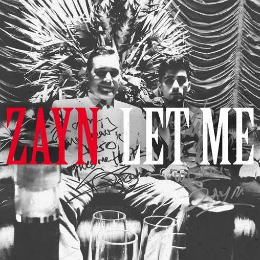 """ZAYN publica """"Let Me"""" nuevo adelanto de su segundo álbum"""