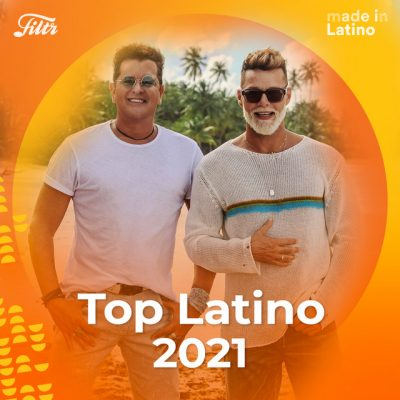 Top Latino 2021 'El Mejor Pop Latino 2021' – Me Quedo Contigo!