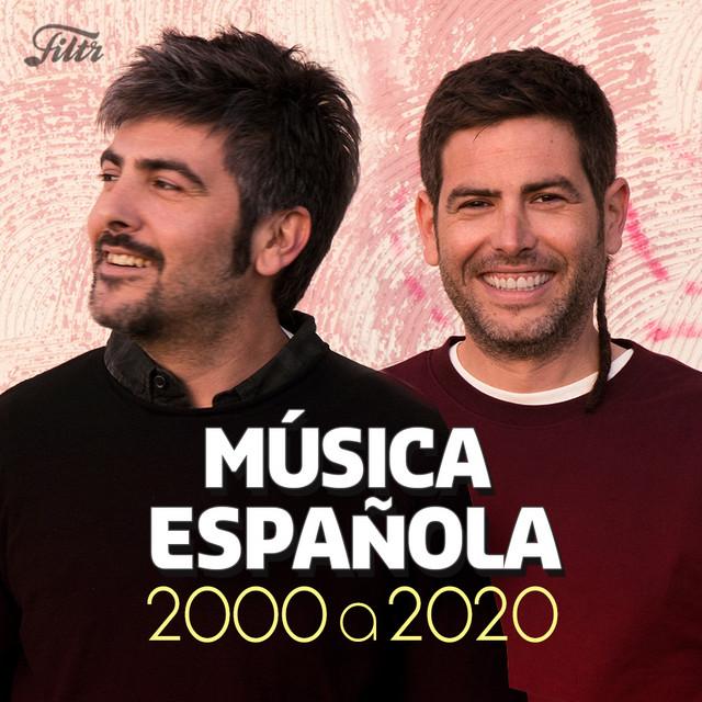 Música Española 2020 al 2000