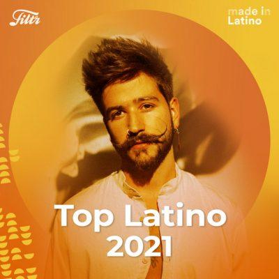Top Latino 2021 'El Mejor Pop Latino de 2021'