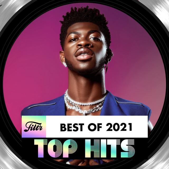Top Hits 2021 · Best of 2021 · Lo Mejor de 2021