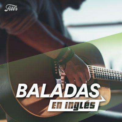 Baladas en Inglés (2020 & 2010s) 💕