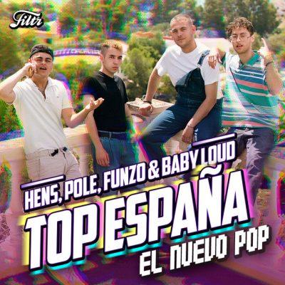 Top España 'El Nuevo Pop Español'