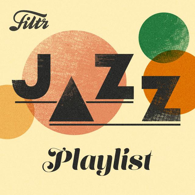 Jazz Playlist.