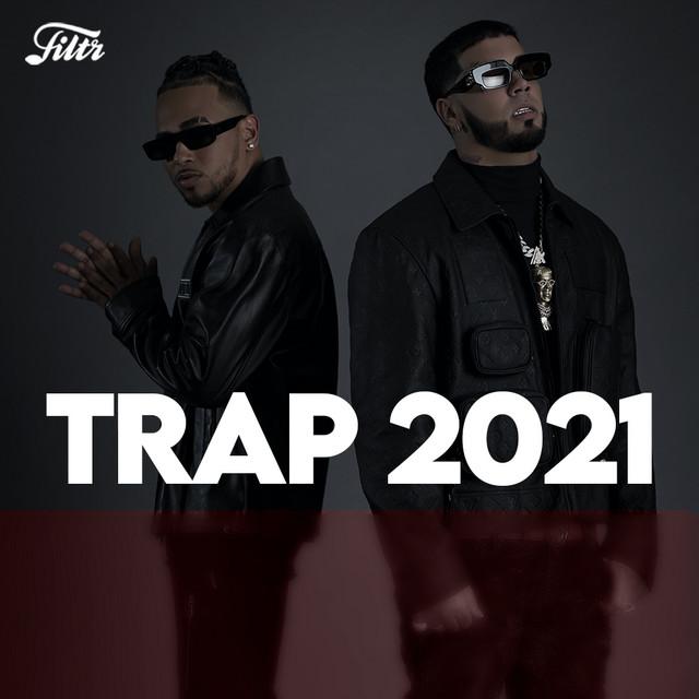 ESTRENOS : TRAP 2021