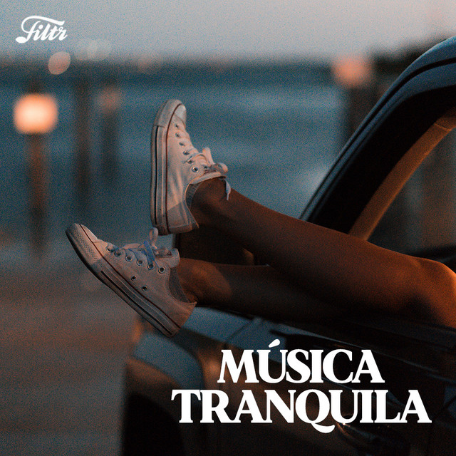 Música Tranquila (2021)