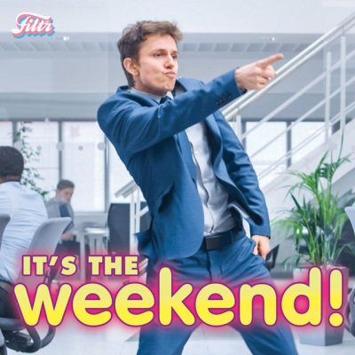 It's the Weekend…  Celebrate Weekend PARTY!